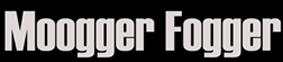 Moogger Fogger
